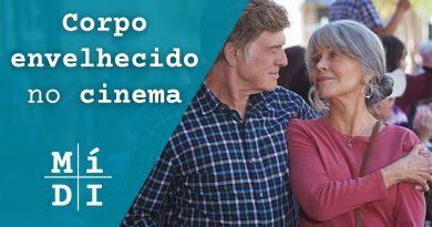 CINEMA: homens e mulheres encaram velhice de forma diferente