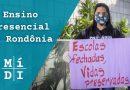 Sem aulas presenciais, Rondônia preserva vidas na pandemia